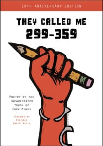 Book cover: illustration of a fist gripping a pencil with handcuffs falling open around the wrist. Title: They Called Me 299-359