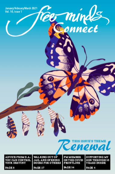 Stages of a butterfly emerging from a cocoon, against a blue background with the text Free Minds Connect: Renewal